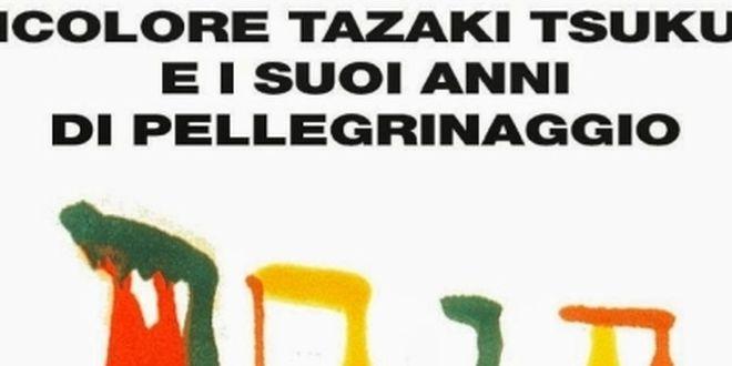lincolore-tazaki-tsukuru-i-suoi-anni-pellegrinaggio-0