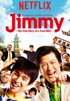 Jimmy - La vera storia di un vero idiota